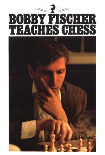 Bobby Fischer Teaches Chess Book Cover